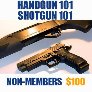 Handgun 101 / Shotgun 101 (Non-Members)