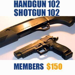 Handgun 102 /Shotgun 102 (Members)